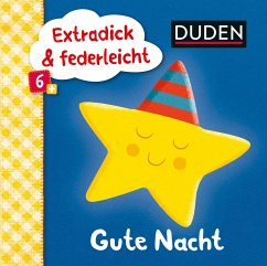 Duden 6+: Extradick & federleicht: Gute Nacht (Mängelexemplar)