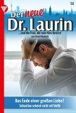 Der neue Dr. Laurin 58 - Arztroman (eBook, ePUB)