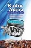 Radio Adria - Eine Erfolgsgeschichte
