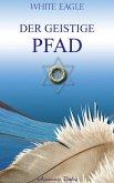 Der geistige Pfad (eBook, ePUB)