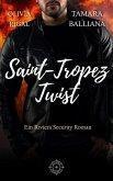 Twist in Saint-Tropez (Riviera Security - Romantische thriller, #3) (eBook, ePUB)