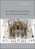 Zur Aufführung der Orgelwerke Felix Mendelssohn Bartholdys (eBook, PDF)