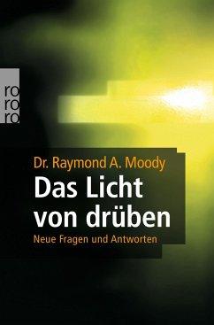Das Licht von drüben (Mängelexemplar) - Moody, Raymond A.