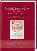 Konfessionelle Geschichtsschreibung im Umfeld der Böhmischen Brüder (1500-1800)