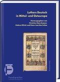 Luthers Deutsch in Mittel- und Osteuropa