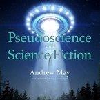 Pseudoscience and Science Fiction Lib/E