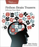 Python Brain Teasers: Exercise Your Mind