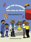 Meet the Learners: Alice Visits the Doctor
