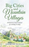 Big Cities and Mountain Villages