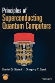 Principles of Superconducting Quantum Computers
