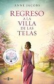 Regreso a la Villa de Las Telas / The Return of the Cloth Villa