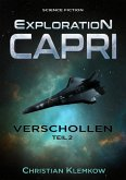 Exploration Capri: Teil 2 Verschollen (Science Fiction Odyssee) (eBook, ePUB)