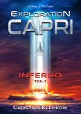 Exploration Capri: Teil 1 Inferno (Science Fiction Odyssee) (eBook, ePUB)