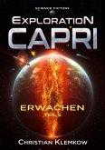 Exploration Capri: Teil 5 Erwachen (Science Fiction Odyssee) (eBook, ePUB)