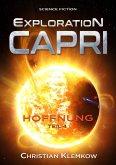 Exploration Capri: Teil 4 Hoffnung (Science Fiction Odyssee) (eBook, ePUB)