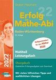 Erfolg im Mathe-Abi 2022 Wahlteil Leistungsfach Baden-Württemberg