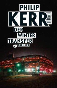 Der Wintertransfer / Scott Manson Bd.1 (Mängelexemplar) - Kerr, Philip