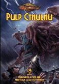 Cthulhu: Pulp (Hardcover)