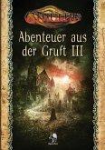 Cthulhu: Abenteuer aus der Gruft III (Softcover)