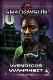 Shadowrun: Wendigos Wahrheit (Roman)