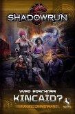 Shadowrun: Wer erschoss Kincaid? (Roman)