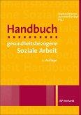 Handbuch gesundheitsbezogene Soziale Arbeit (eBook, ePUB)