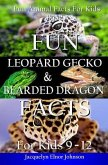 Fun Leopard Gecko and Bearded Dragon Facts for Kids 9-12 (eBook, ePUB)