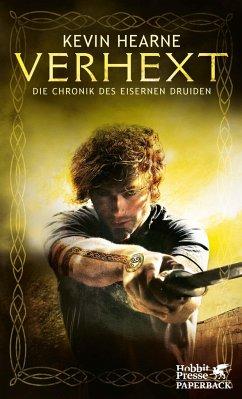 Verhext / Die Chronik des Eisernen Druiden Bd.2 (Mängelexemplar) - Hearne, Kevin