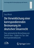 Die Verwirklichung einer korrespondierenden Besteuerung im deutschen Steuerrecht (eBook, PDF)