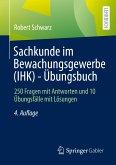 Sachkunde im Bewachungsgewerbe (IHK) - Übungsbuch (eBook, PDF)
