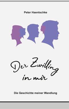 Der Zwilling in mir (eBook, ePUB)