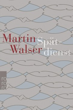 Spätdienst (Mängelexemplar) - Walser, Martin