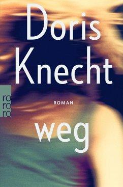 weg (Mängelexemplar) - Knecht, Doris
