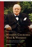 Winston Churchills Witz und Weisheit
