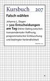 >500 Entscheidungen am Tag (eBook, ePUB)