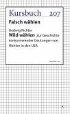 Wild wählen (eBook, ePUB)