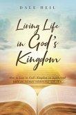 Living Life in God's Kingdom (eBook, ePUB)
