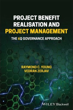 Project Benefit Realisation and Project Management (eBook, PDF) - Young, Raymond C.; Zerjav, Vedran