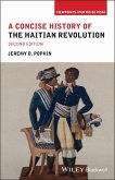 A Concise History of the Haitian Revolution (eBook, ePUB)