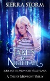 Taken by Nightfall (The Midnight Valley Saga, #1) (eBook, ePUB)