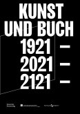 Kunst und Buch 1921 - 2021 - 2121
