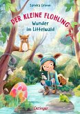 Der kleine Flohling 3. Wunder im Littelwald