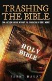 Trashing the Bible (eBook, ePUB)
