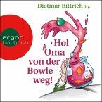 Hol Oma von der Bowle weg! - Neue Weihnachtsgeschichten mit der buckligen Verwandtschaft (Gekürzt) (MP3-Download)
