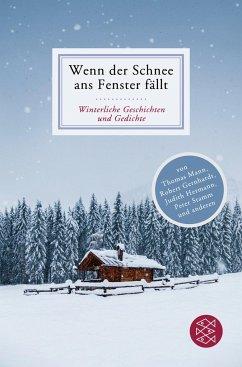 Wenn der Schnee ans Fenster fällt (Mängelexemplar) - Stuhlmacher, Peter