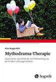 Mythodrama-Therapie (eBook, PDF)
