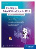 Einstieg in C# mit Visual Studio 2022 (eBook, ePUB)