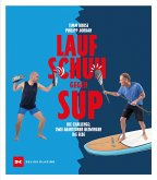 Laufschuh gegen SUP (eBook, ePUB)