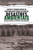 Limites e Possibilidades da Imputabilidade Penal em Caso de Desastres Ambientais (eBook, ePUB)