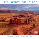 The Spirit of Place -- The Photography of John Gavrilis 2022 Wall Calendar 16-Month